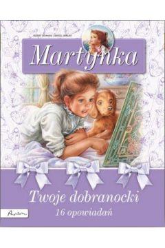 Martynka. Twoje dobranocki
