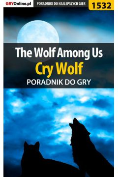 The Wolf Among Us - Cry Wolf - poradnik do gry
