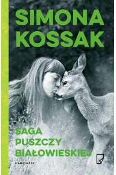 Saga Puszczy Białowieskiej