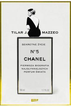 Sekretne życie Chanel No 5. Pierwsza biografia...