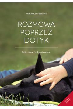 Rozmowa Poprzez Dotyk GaSa - masaż relaksacyjny psów (Wersja kolor)