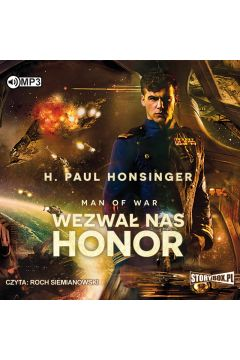 Man of War T.1 Wezwał nas honor audiobook