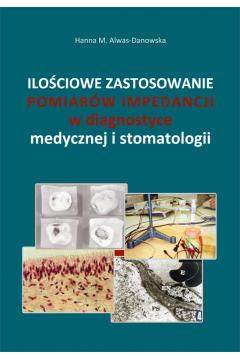 Zastosowanie pomiarów impedancji w diagnostyce stomatologicznej