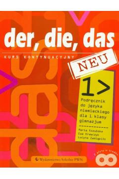 Język niemiecki Der, die, das Neu 1 podręcznik GIMN