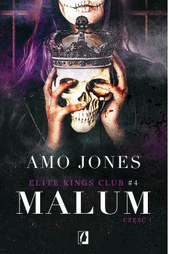 Malum. Część 1. Elite Kings Club. Tom 4