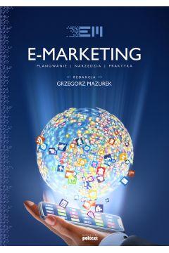E-marketing. Strategia, planowanie, praktyka