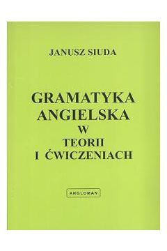 janusz siuda gramatyka angielska w teorii i ćwiczeniach chomikuj