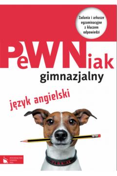 PeWNiak gimnazjalny Język angielski + CD