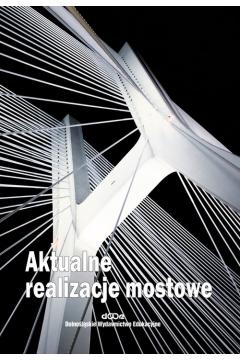 Aktualne realizacje mostowe