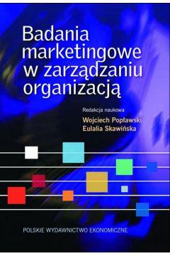 Badania marketingowe w zarządzaniu organizacją