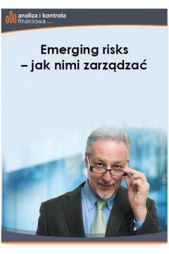 Emerging risks - jak nimi zarządzać