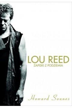 Lou Reed. Zapiski z podziemia