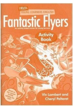 Fantastic Flyers. Activity Book