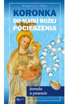 Koronka do Matki Bożej Pocieszenia