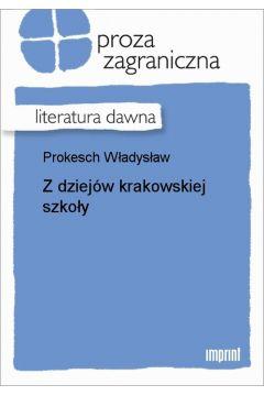 Z dziejów krakowskiej szkoły