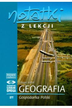 Notatki z Lekcji Geografii część 4 gospod... OMEGA