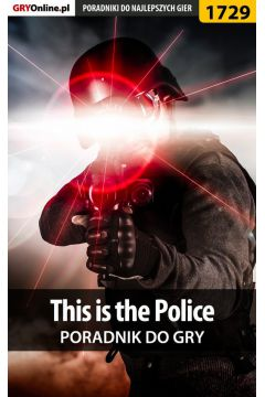 This is the Police - poradnik do gry