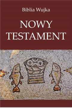 Biblia Wujka. Nowy Testament.