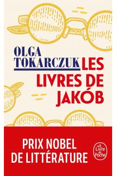 LF Tokarczuk. Les Livres de Jakob / Księgi Jakubowe