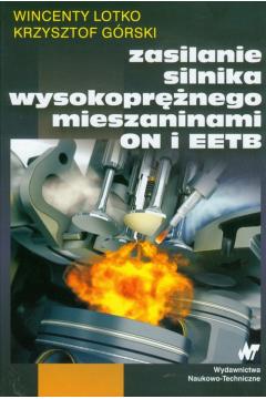 Zasilanie silnika wysokoprężnego mieszaninami ON i EETB