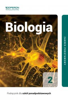 Biologia 2. Podręcznik. Zakres podstawowy. Szkoły ponadpodstawowe
