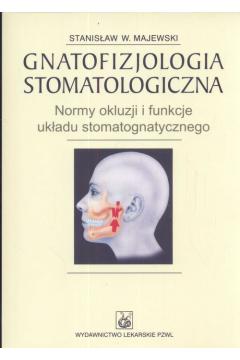 Gnatofizjologia stomatologiczna