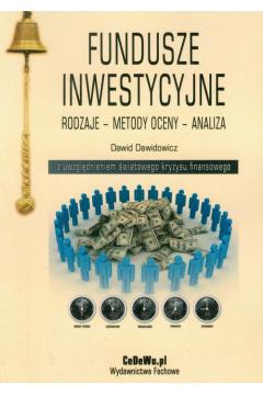 Fundusze inwestycyjne Rodzaje Metody oceny Analiza