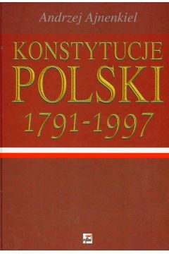 Konstytucje polski 1791-1997