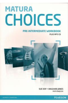 Matura Choices Pre-Intermediate WB +CD PEARSON