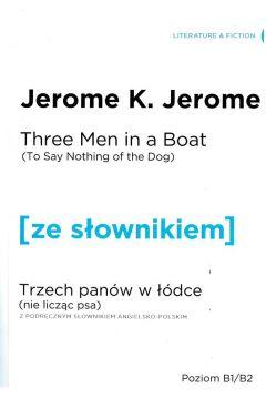 Trzech panów w łódce (Nie licząc psa)w.ang+słownik