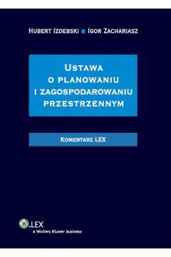 Ustawa o planowaniu i zagospodarowaniu przestrzennym Komentarz
