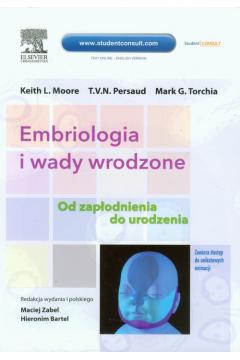 Embriologia i wady wrodzone. Od zapłodnienia do urodzenia