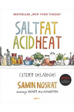 Salt Fat Acid Heat. Cztery składniki