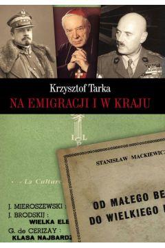Na emigracji i w kraju