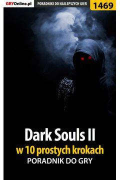 Dark Souls II w 10 prostych krokach