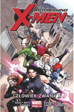 Astonishing X-Men. Człowiek zwany X. Tom 2