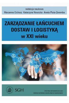 Zarządzanie łańcuchem dostaw i logistyką w XXI wieku