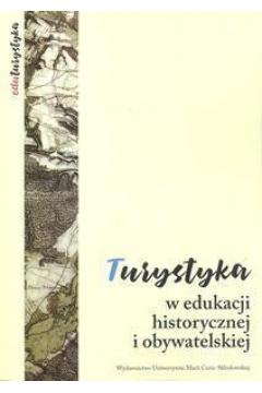 Turystyka w edukacji historycznej i obywatelskiej