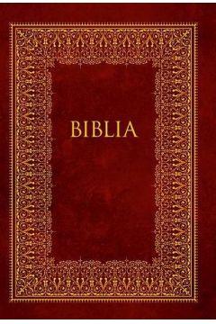 Biblia domowa 2017 Bordowa ze złoceniami