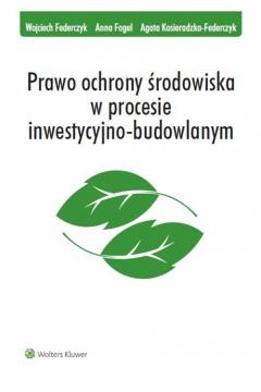 Prawo ochrony środowiska w procesie...