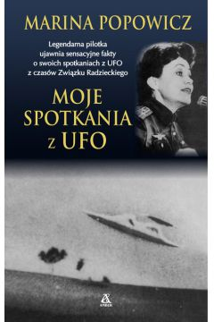 Moje spotkania z UFO
