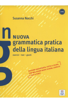Nuova grammatica pratica della lingua italiana Esercizi test giochi