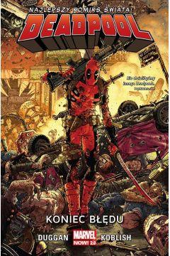 Deadpool. Tom 2. Koniec błędu