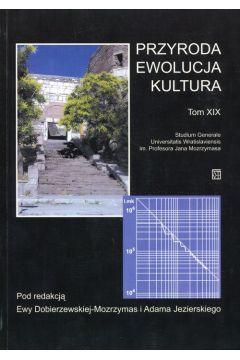 Przyroda Ewolucja Kultura Tom XIX Studium Generale