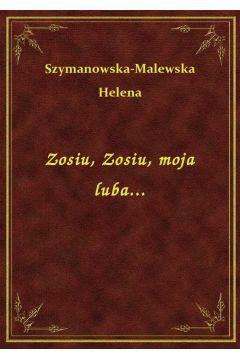 Zosiu, Zosiu, moja luba...