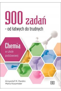 Chemia w szkole podstawowej. 900 zadań OE