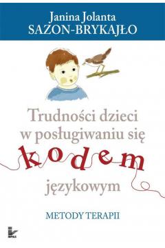 Trudności dzieci w posługiwaniu się kodem językowy