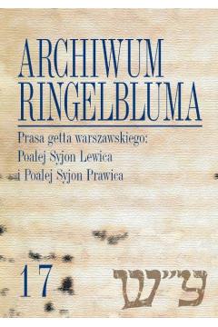 Archiwum Ringelbluma. Konspiracyjne Archiwum Getta Warszawy, Tom 17, Prasa getta warszawskiego
