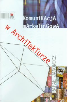 Komunikacja marketingowa w architekturze