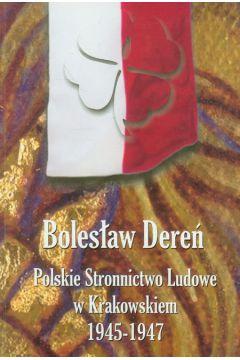 Polskie Stronnictwo Ludowe w Krakowskiem 1945-1947